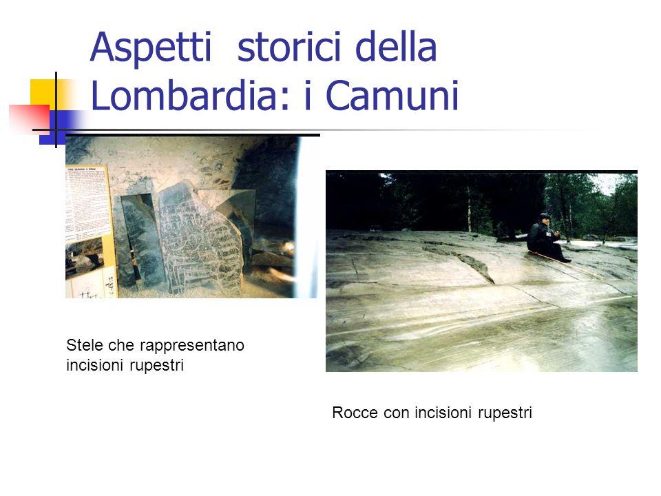 Aspetti storici della Lombardia: i Camuni