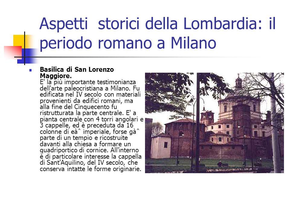 Aspetti storici della Lombardia: il periodo romano a Milano