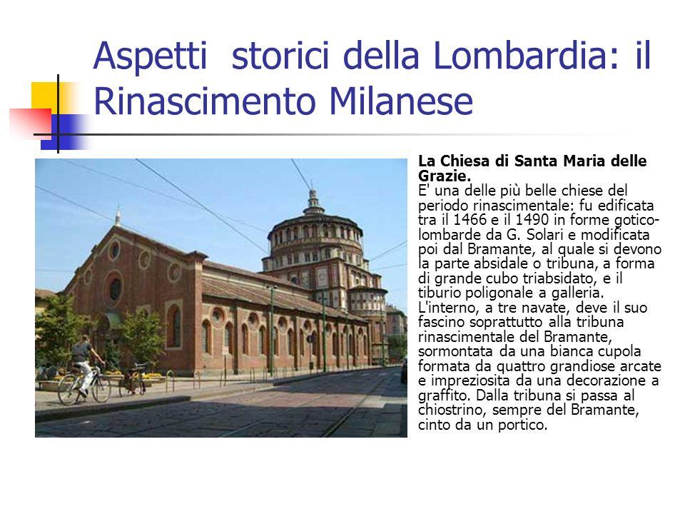 Aspetti storici della Lombardia: il Rinascimento Milanese