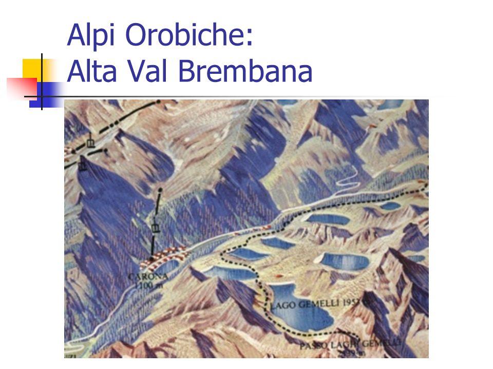 Alpi Orobiche: Alta Val Brembana