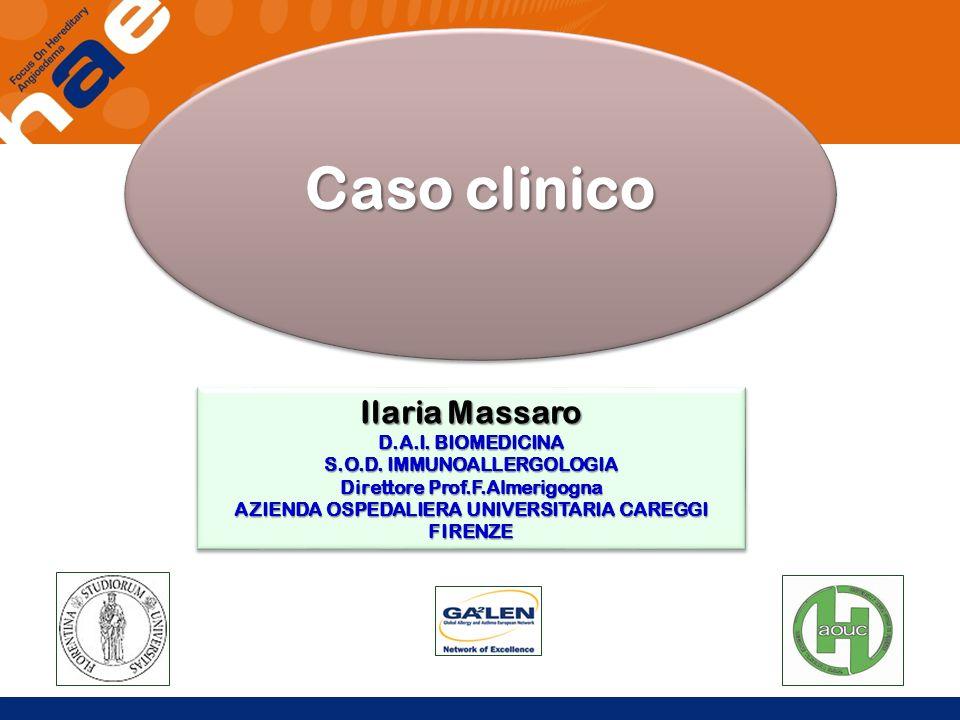 Caso clinico Ilaria Massaro D.A.I. BIOMEDICINA