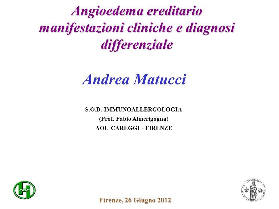 Angioedema ereditario manifestazioni cliniche e diagnosi differenziale