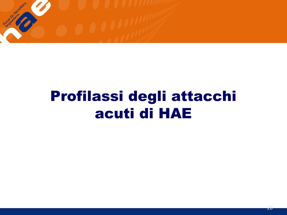 Profilassi degli attacchi acuti di HAE