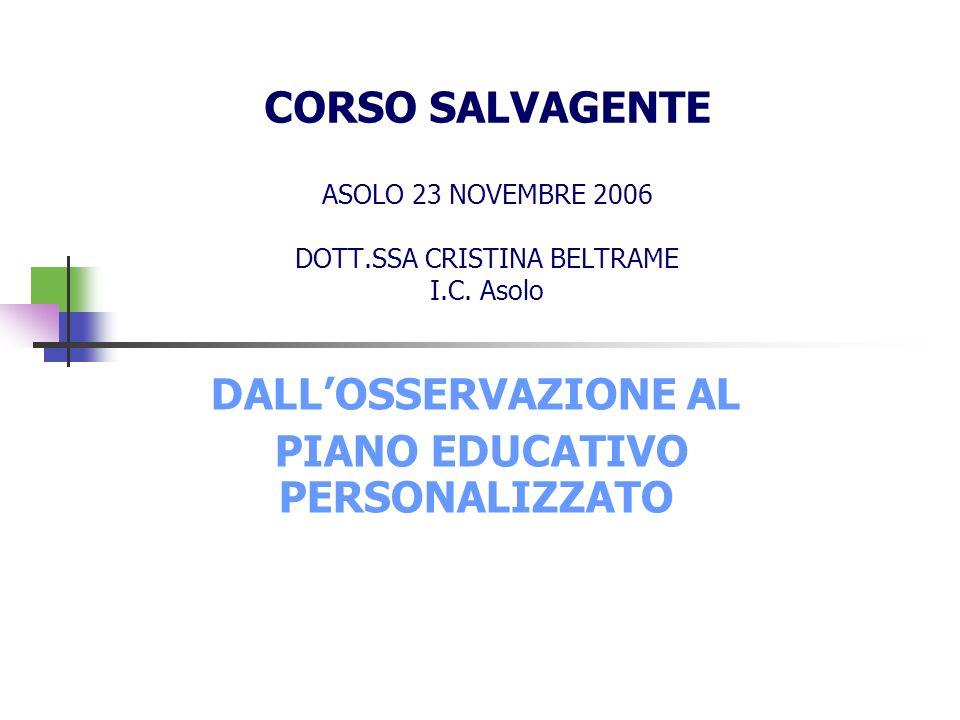 DALL'OSSERVAZIONE AL PIANO EDUCATIVO PERSONALIZZATO