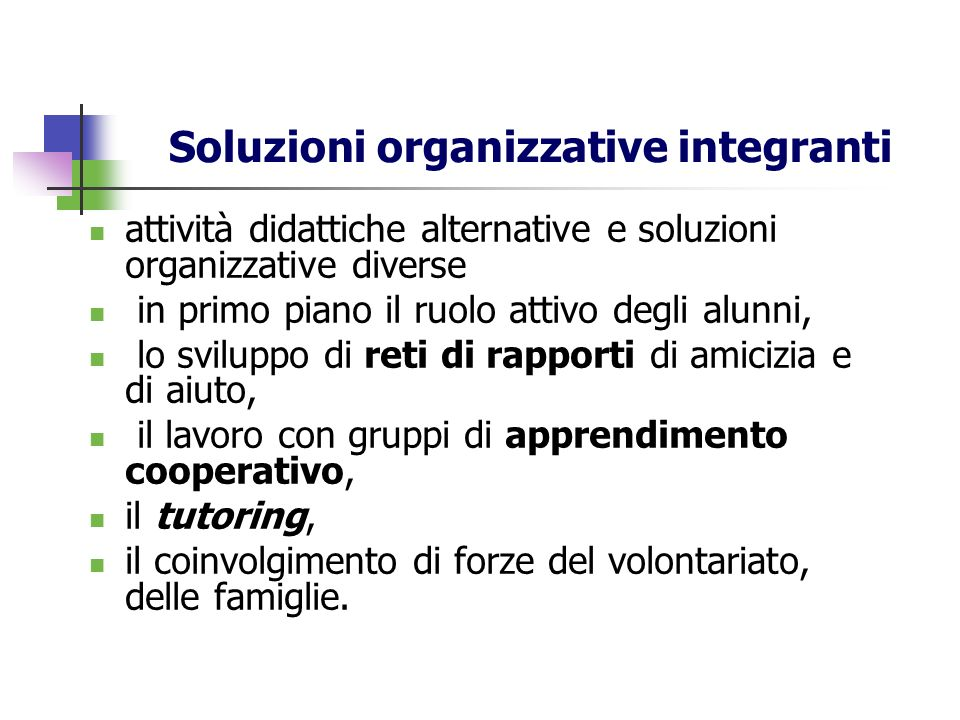 Soluzioni organizzative integranti