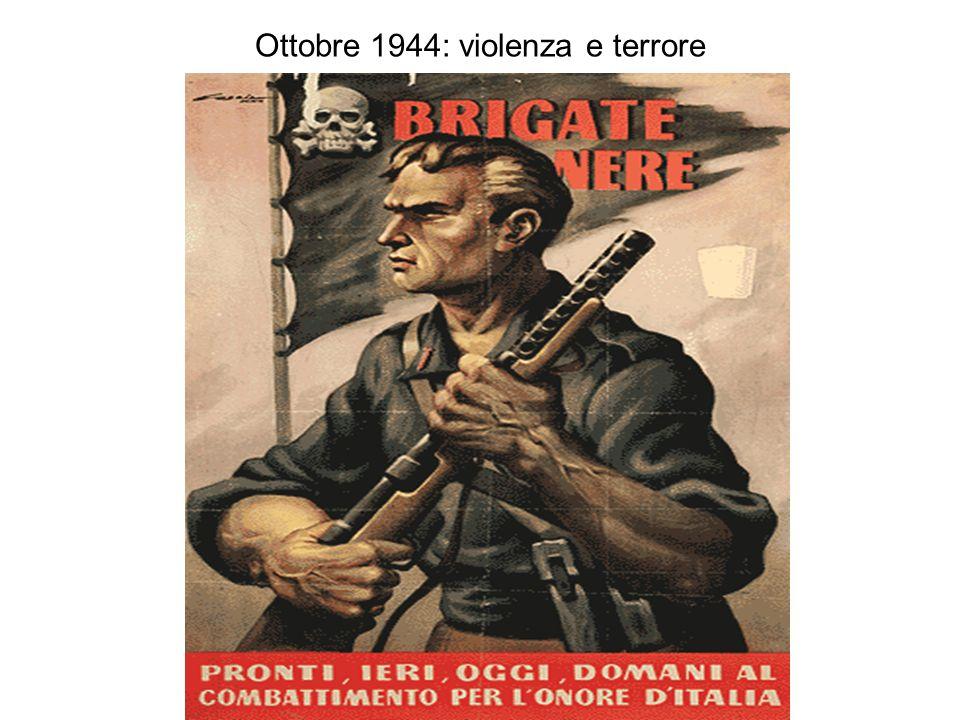 Ottobre 1944: violenza e terrore