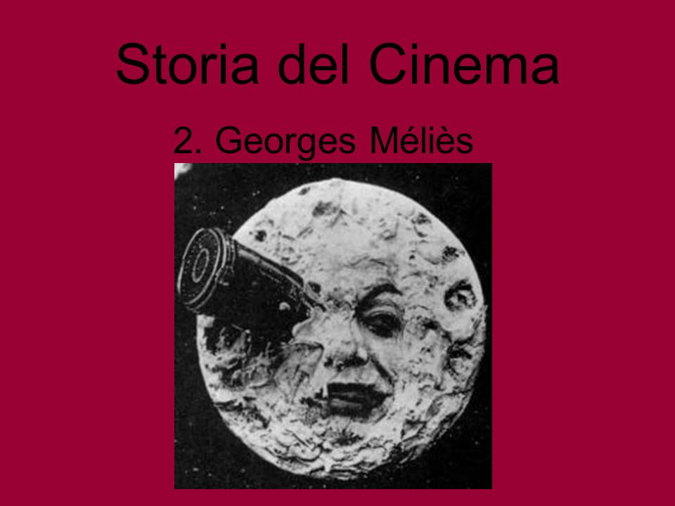 Storia del Cinema 2. Georges Méliès