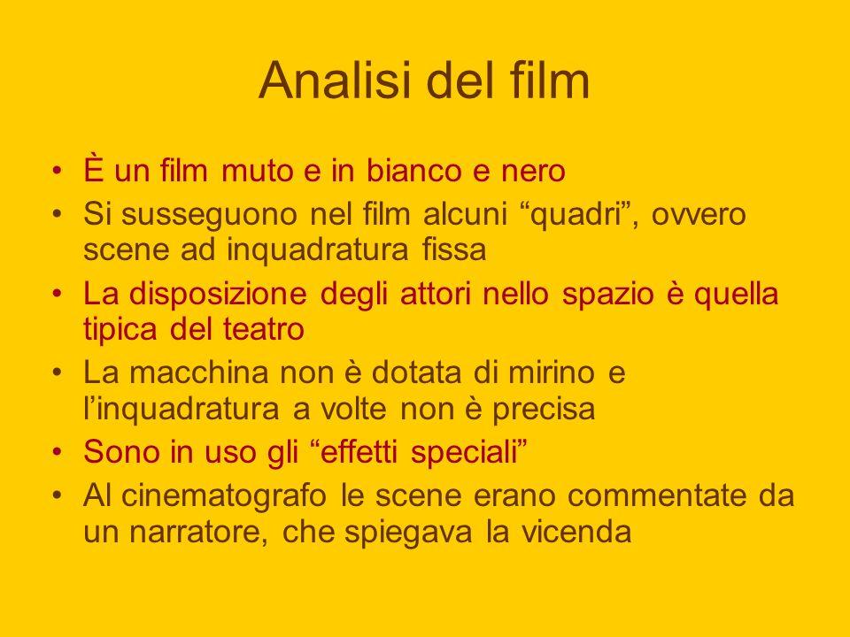 Analisi del film È un film muto e in bianco e nero