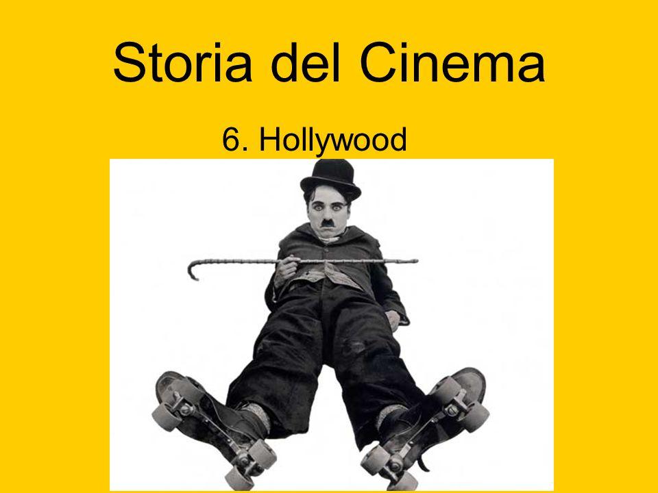 Storia del Cinema 6. Hollywood