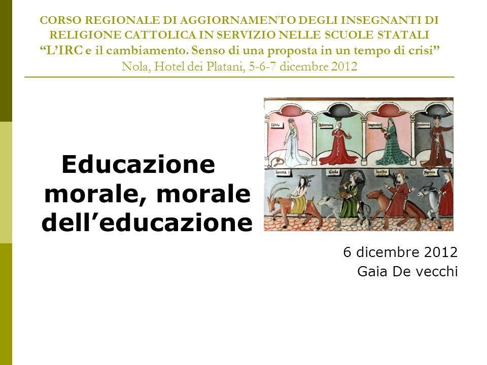 Educazione morale, morale dell'educazione