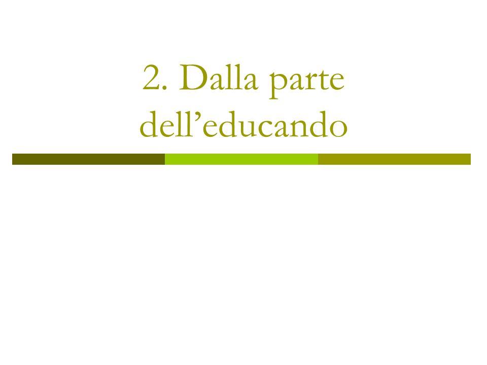 2. Dalla parte dell'educando