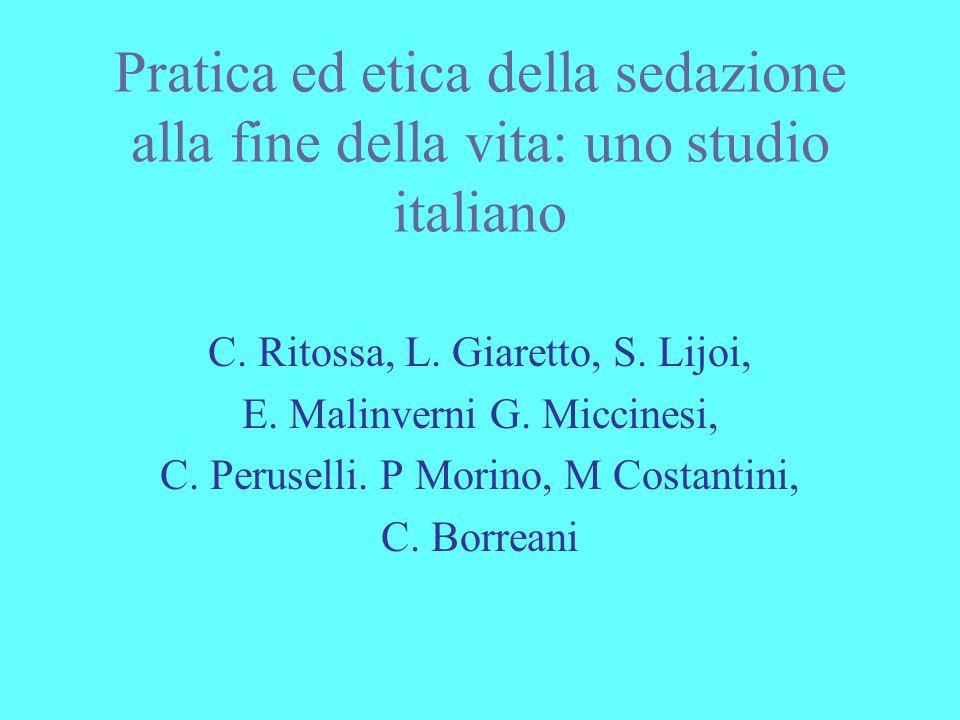 Pratica ed etica della sedazione alla fine della vita: uno studio italiano