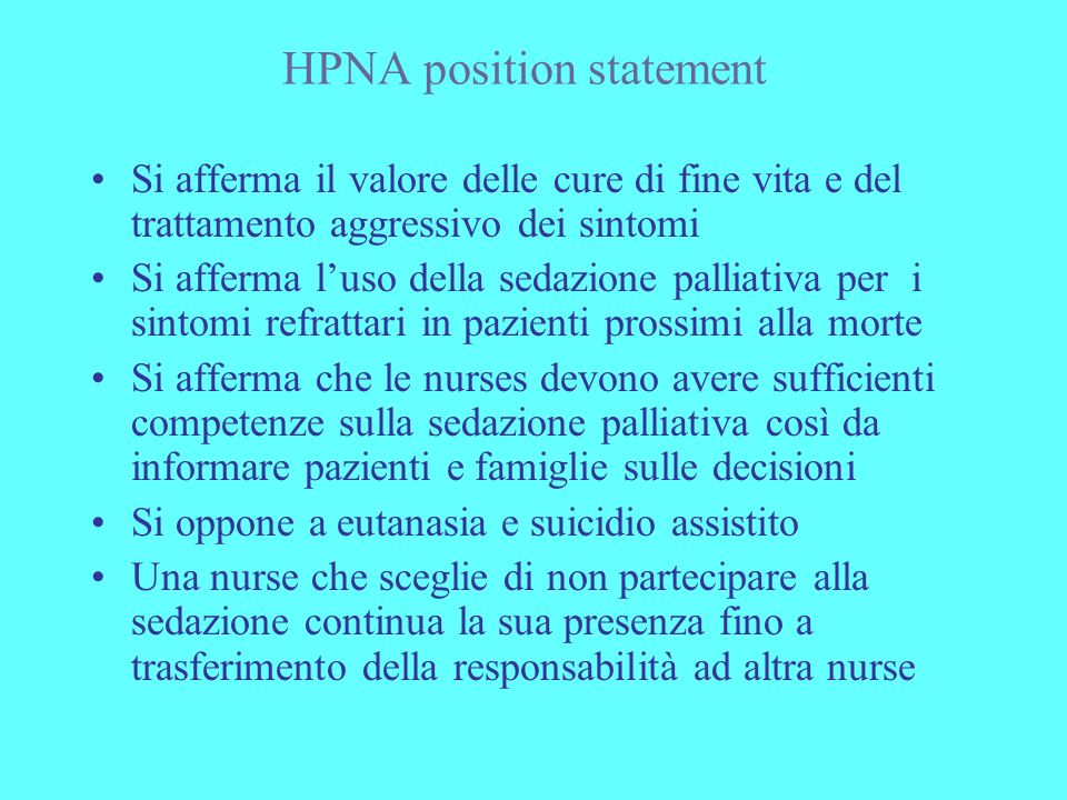 HPNA position statement