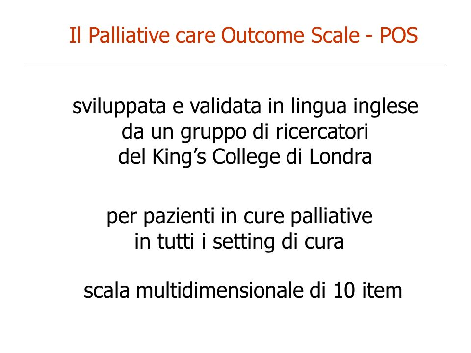 Il Palliative care Outcome Scale - POS