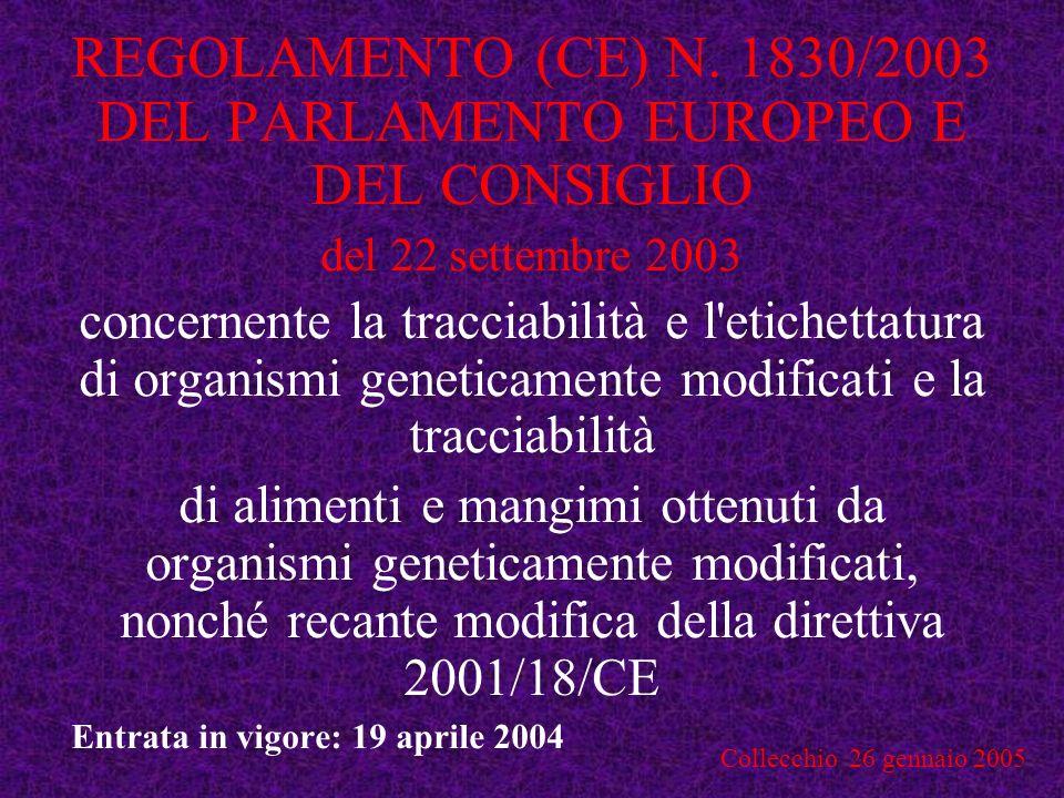 REGOLAMENTO (CE) N. 1830/2003 DEL PARLAMENTO EUROPEO E DEL CONSIGLIO
