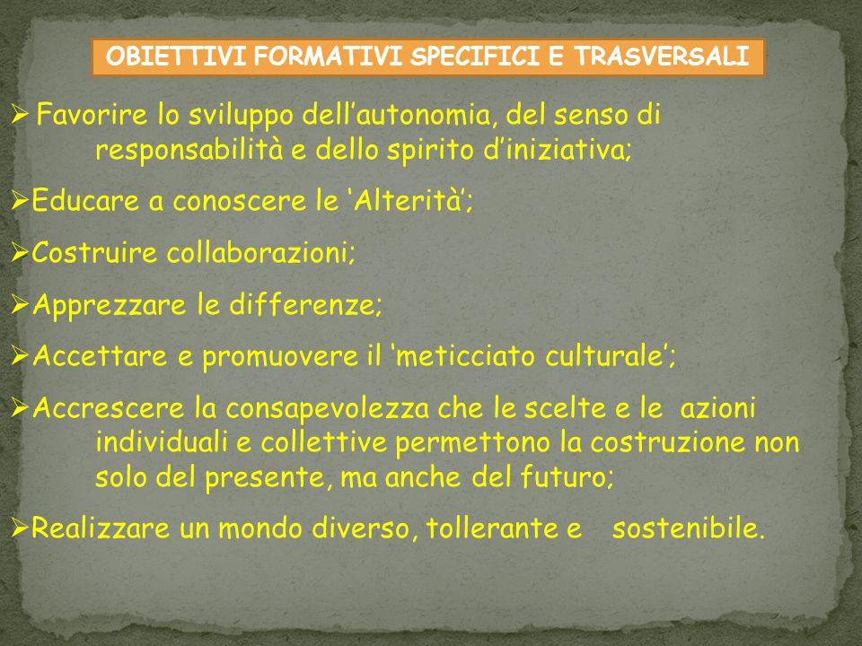 OBIETTIVI FORMATIVI SPECIFICI E TRASVERSALI