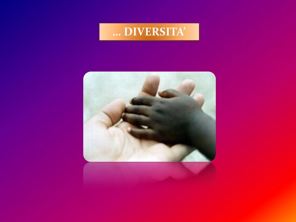 … DIVERSITA'
