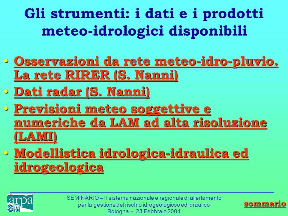 Gli strumenti: i dati e i prodotti meteo-idrologici disponibili