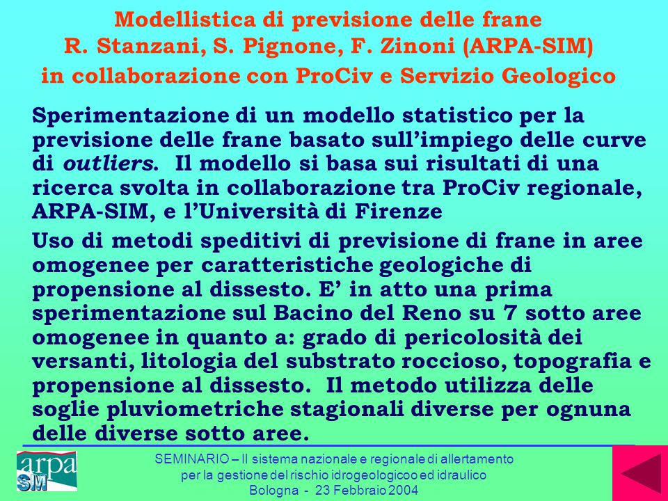 Modellistica di previsione delle frane R. Stanzani, S. Pignone, F