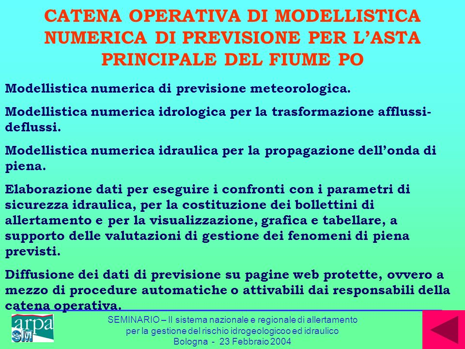 CATENA OPERATIVA DI MODELLISTICA NUMERICA DI PREVISIONE PER L'ASTA PRINCIPALE DEL FIUME PO