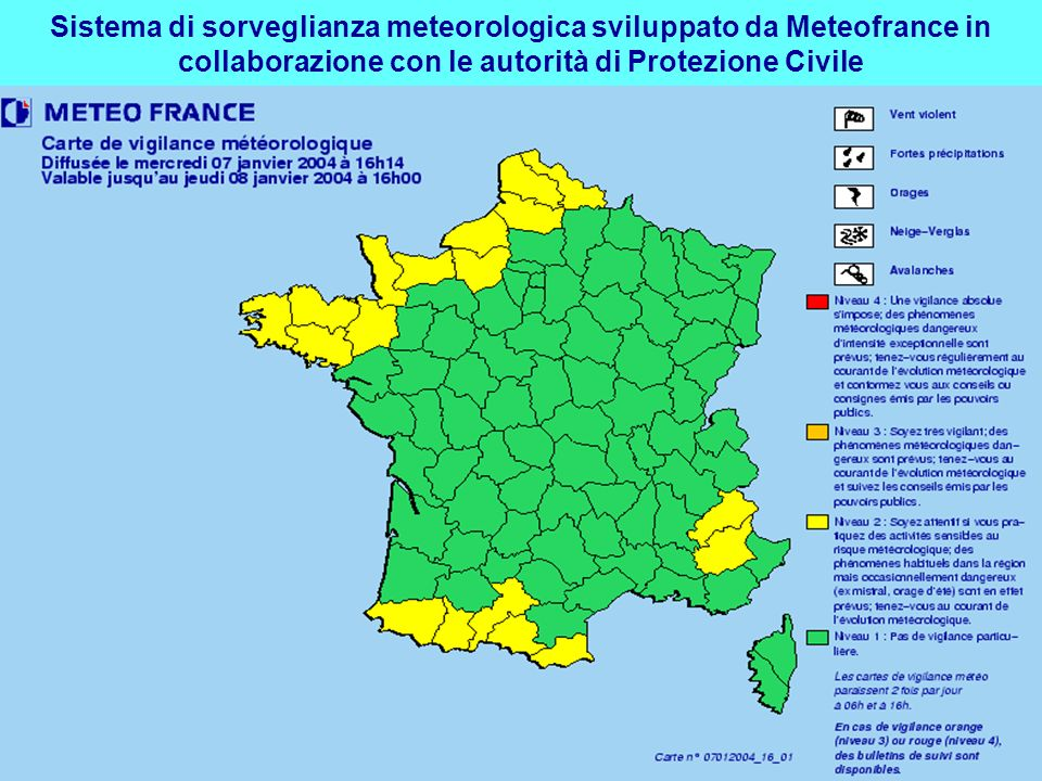 Sistema di sorveglianza meteorologica sviluppato da Meteofrance in collaborazione con le autorità di Protezione Civile