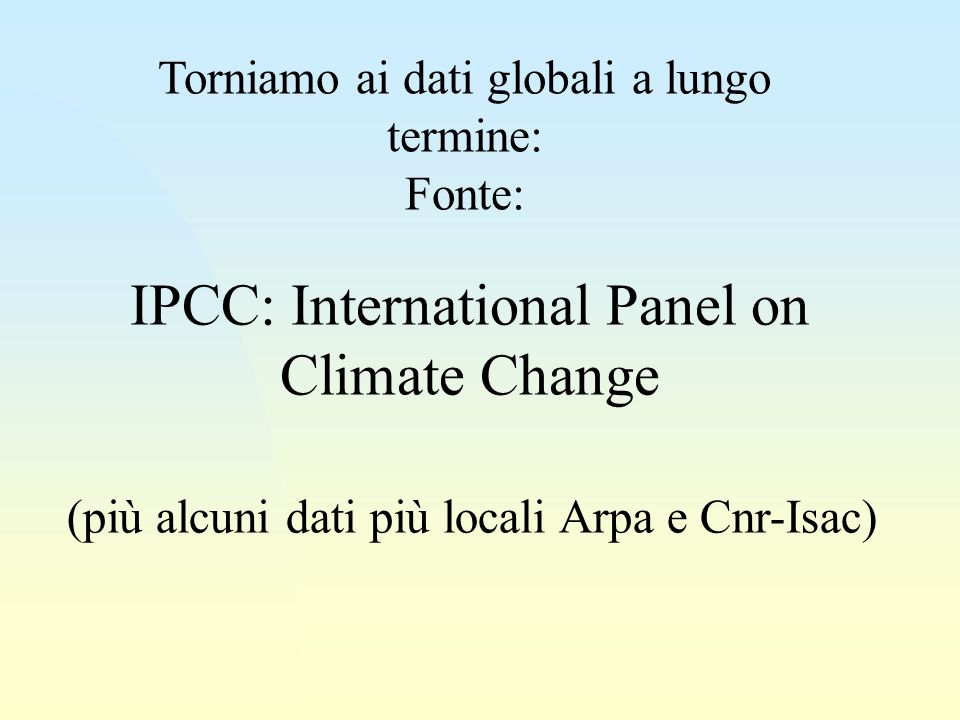 IPCC: International Panel on Climate Change