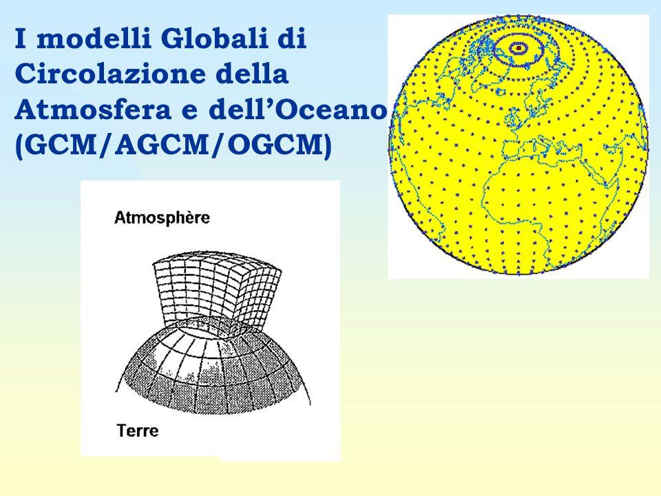 I modelli Globali di Circolazione della Atmosfera e dell'Oceano