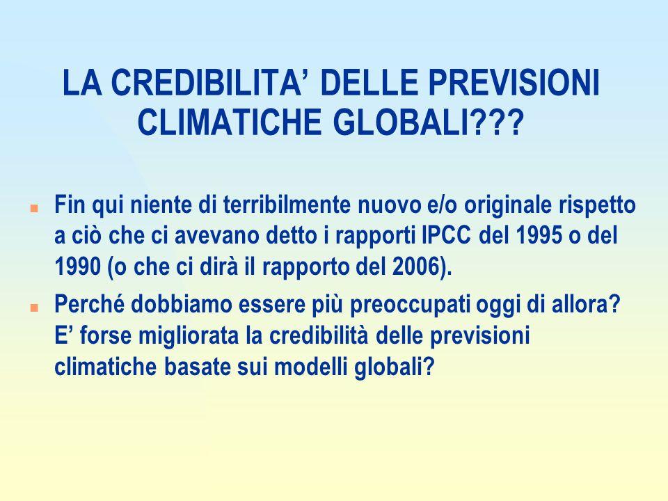 LA CREDIBILITA' DELLE PREVISIONI CLIMATICHE GLOBALI