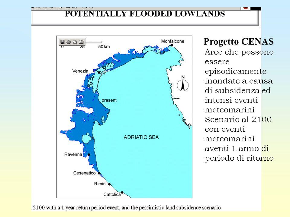27/03/2017 Progetto CENAS. Aree che possono essere episodicamente inondate a causa di subsidenza ed intensi eventi meteomarini.