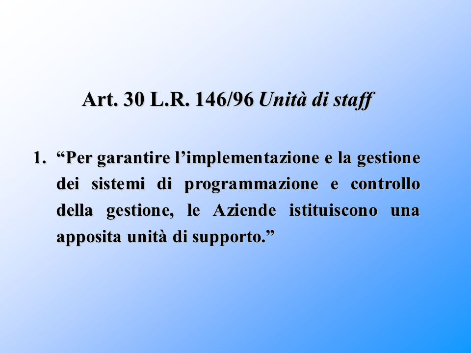 Art. 30 L.R. 146/96 Unità di staff