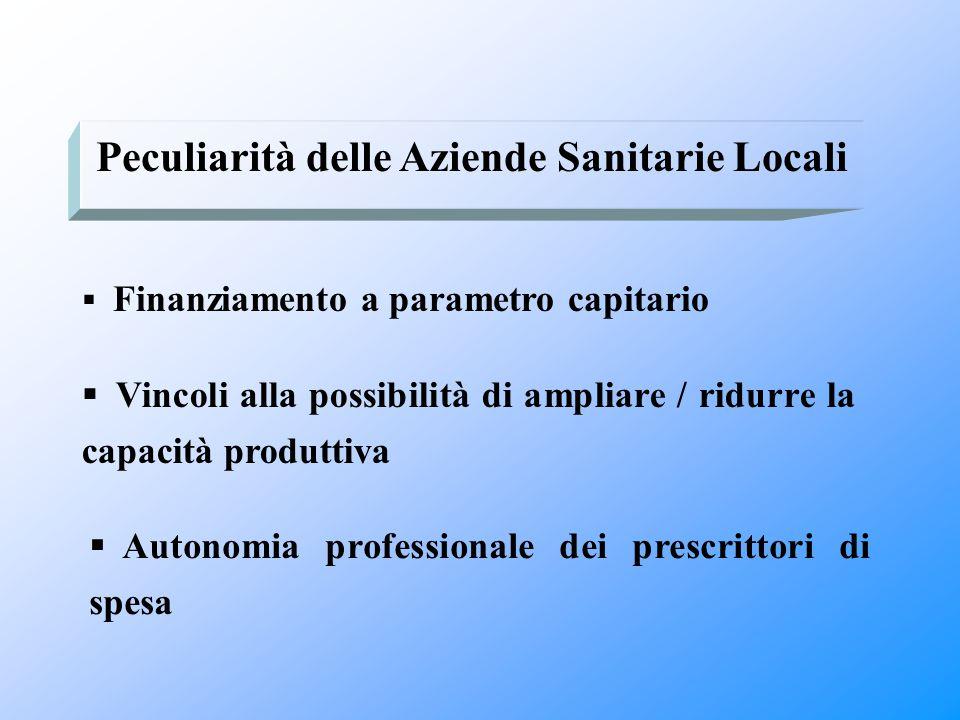 Peculiarità delle Aziende Sanitarie Locali