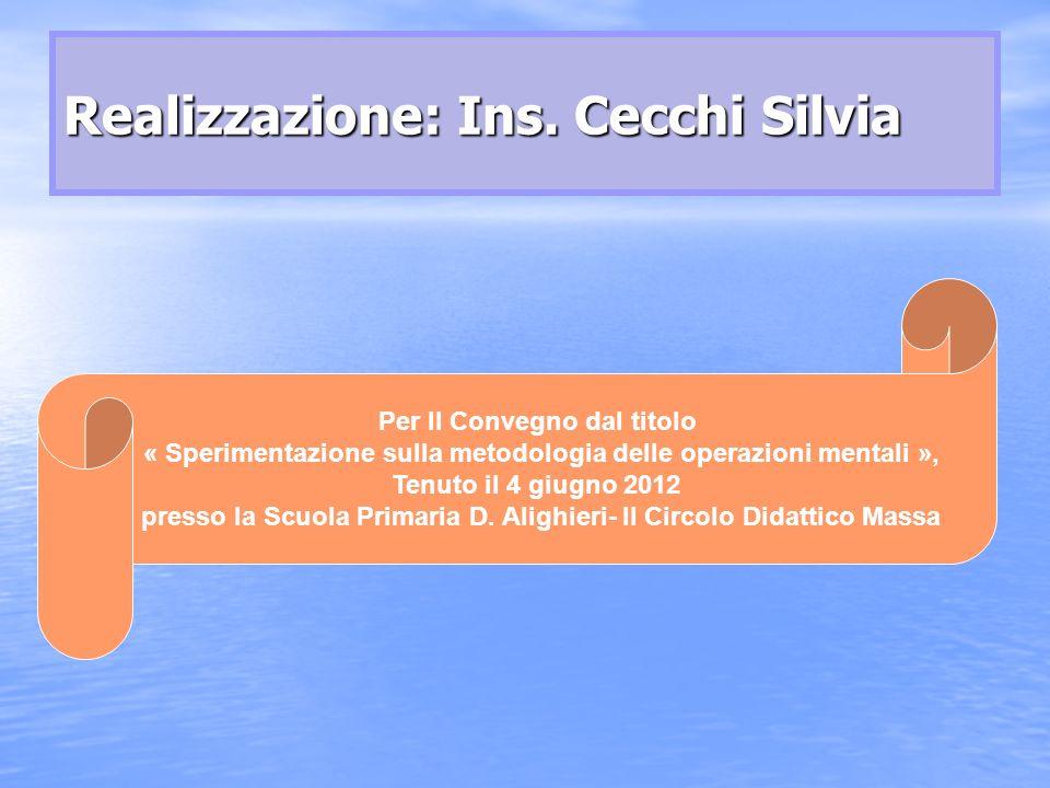 Realizzazione: Ins. Cecchi Silvia