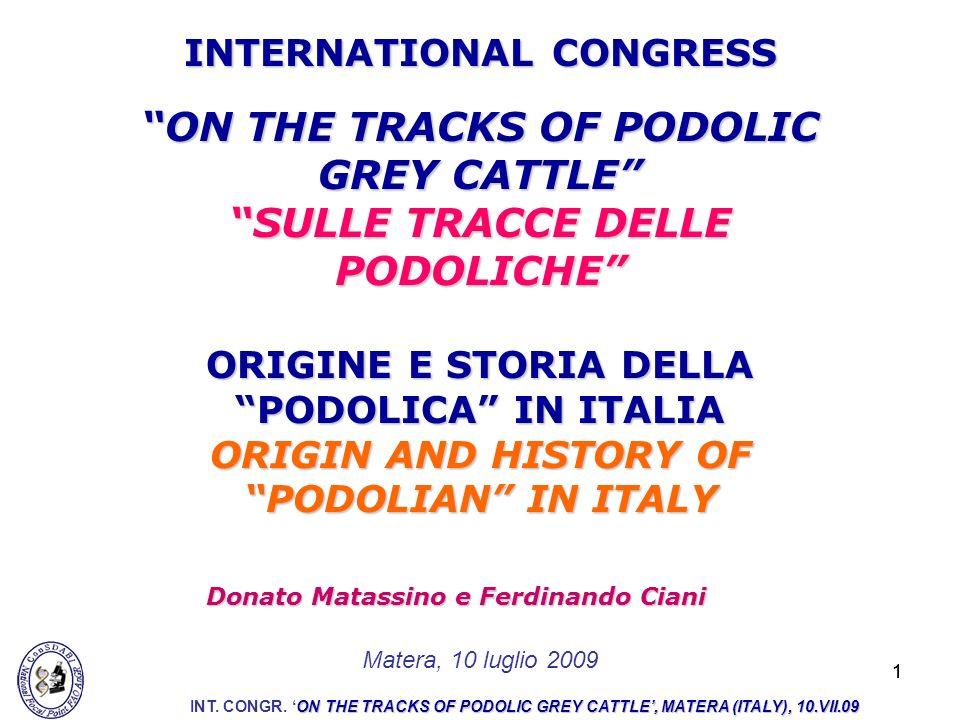 ON THE TRACKS OF PODOLIC GREY CATTLE SULLE TRACCE DELLE PODOLICHE