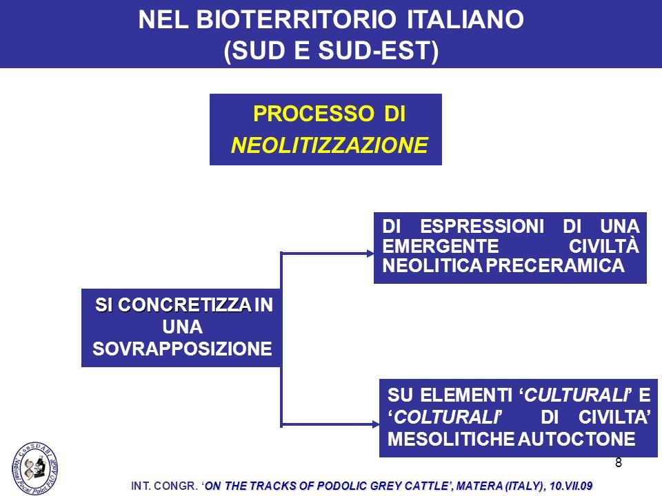 NEL BIOTERRITORIO ITALIANO (SUD E SUD-EST)