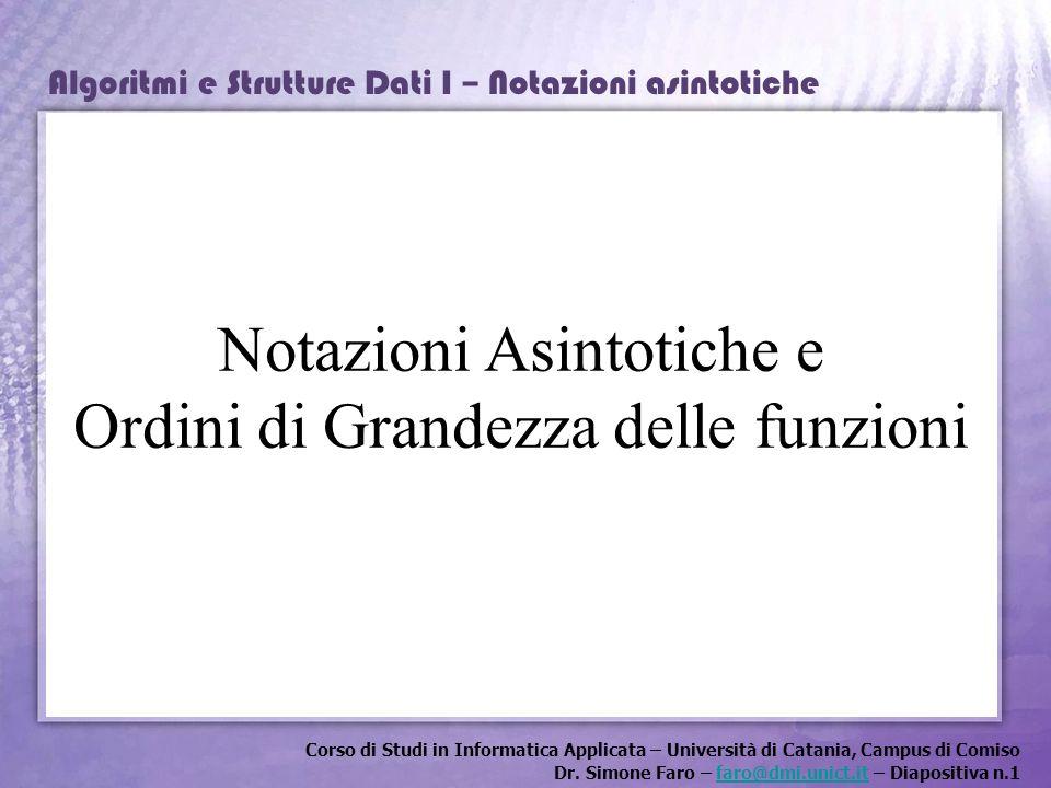 Notazioni Asintotiche e Ordini di Grandezza delle funzioni