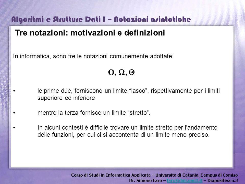 Tre notazioni: motivazioni e definizioni