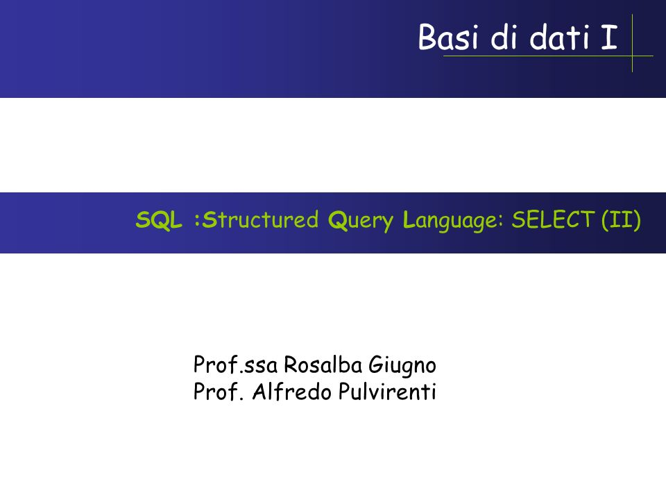 SQL :Structured Query Language: SELECT (II)