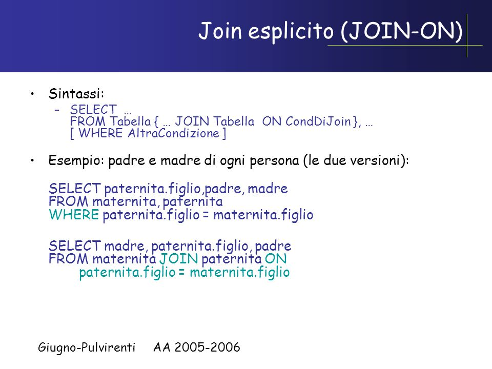 Join esplicito (JOIN-ON)