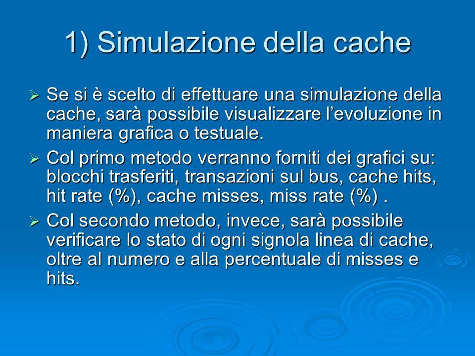 1) Simulazione della cache
