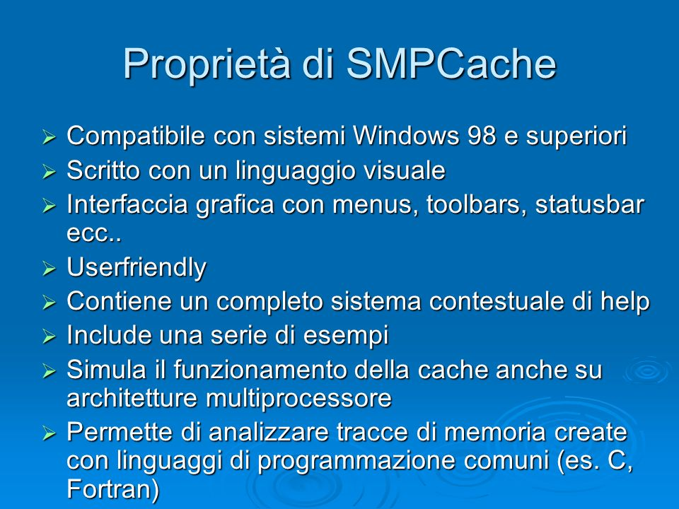 Proprietà di SMPCache Compatibile con sistemi Windows 98 e superiori