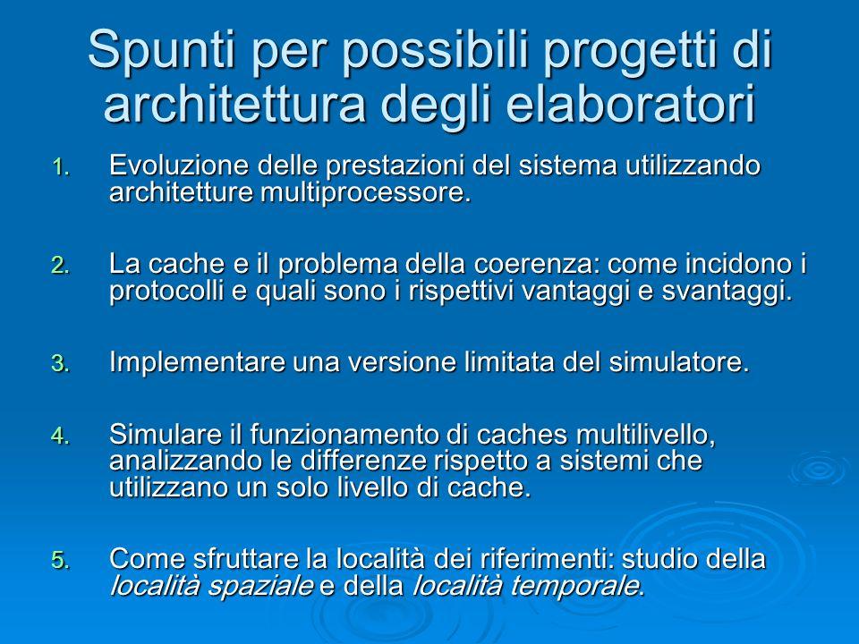 Spunti per possibili progetti di architettura degli elaboratori