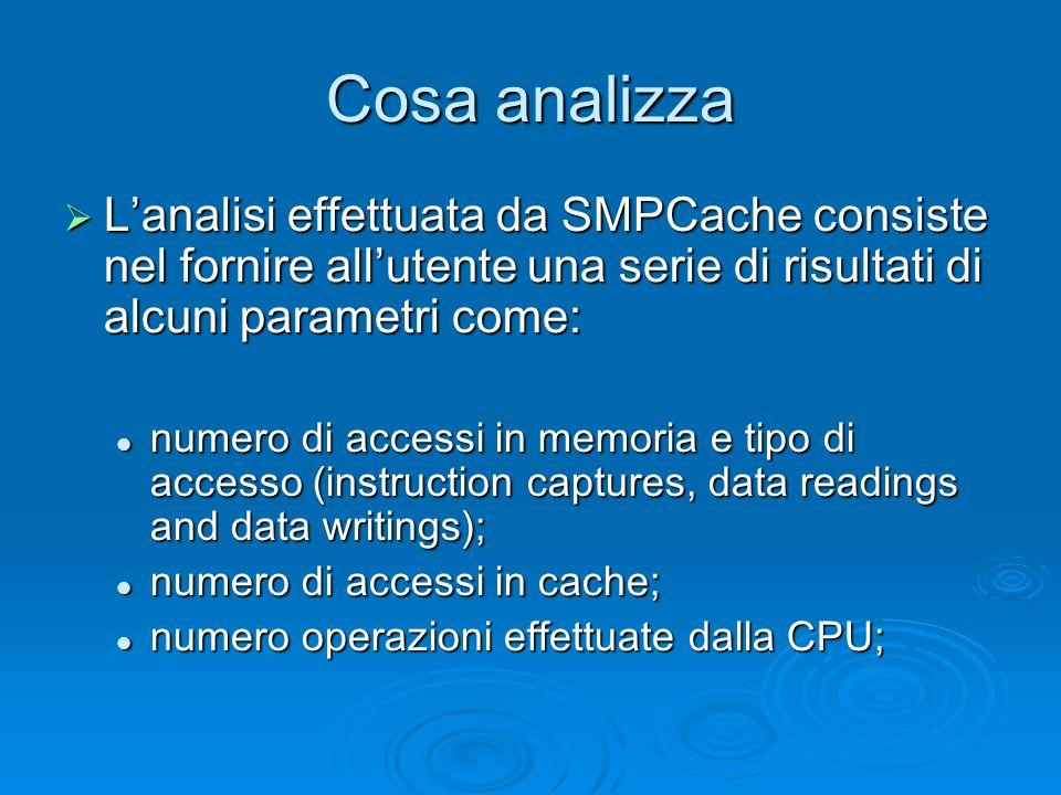 Cosa analizza L'analisi effettuata da SMPCache consiste nel fornire all'utente una serie di risultati di alcuni parametri come:
