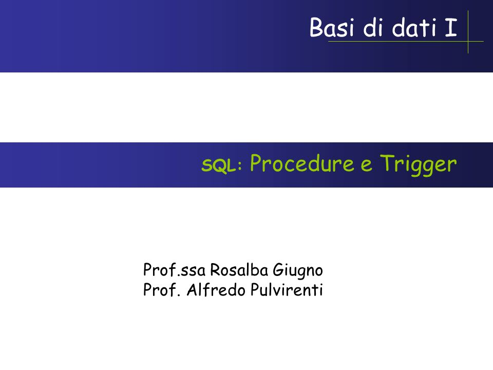 SQL: Procedure e Trigger