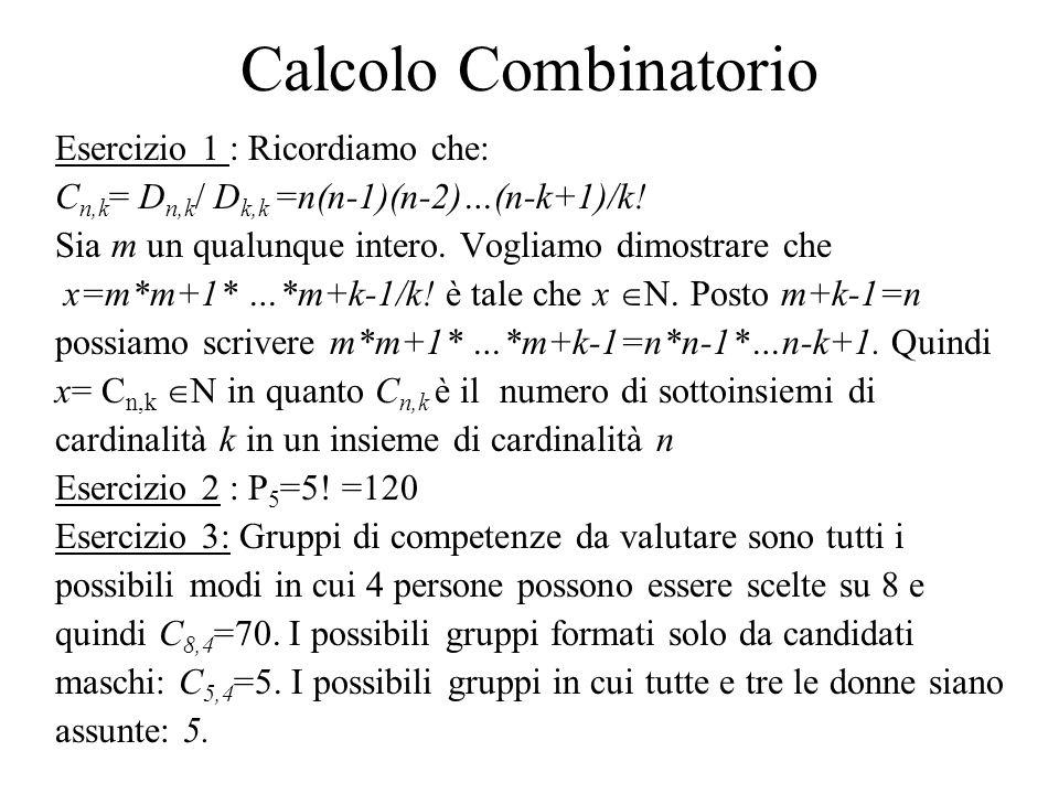 Calcolo Combinatorio Esercizio 1 : Ricordiamo che: