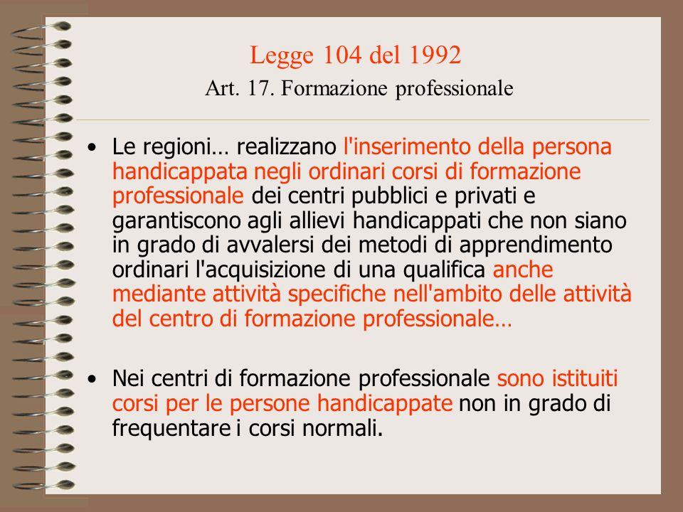 Legge 104 del 1992 Art. 17. Formazione professionale