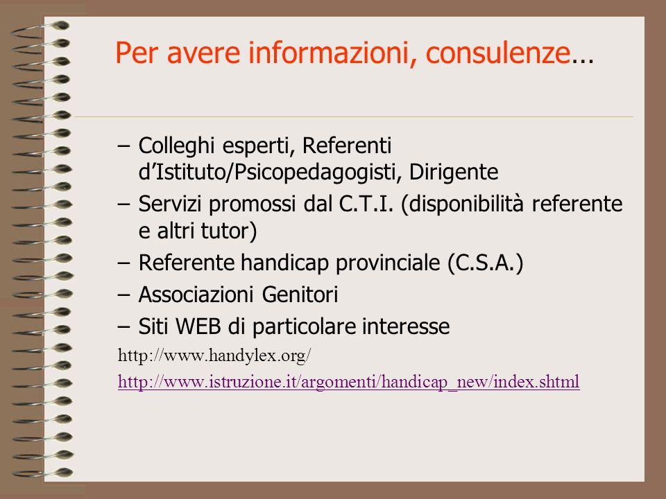 Per avere informazioni, consulenze…
