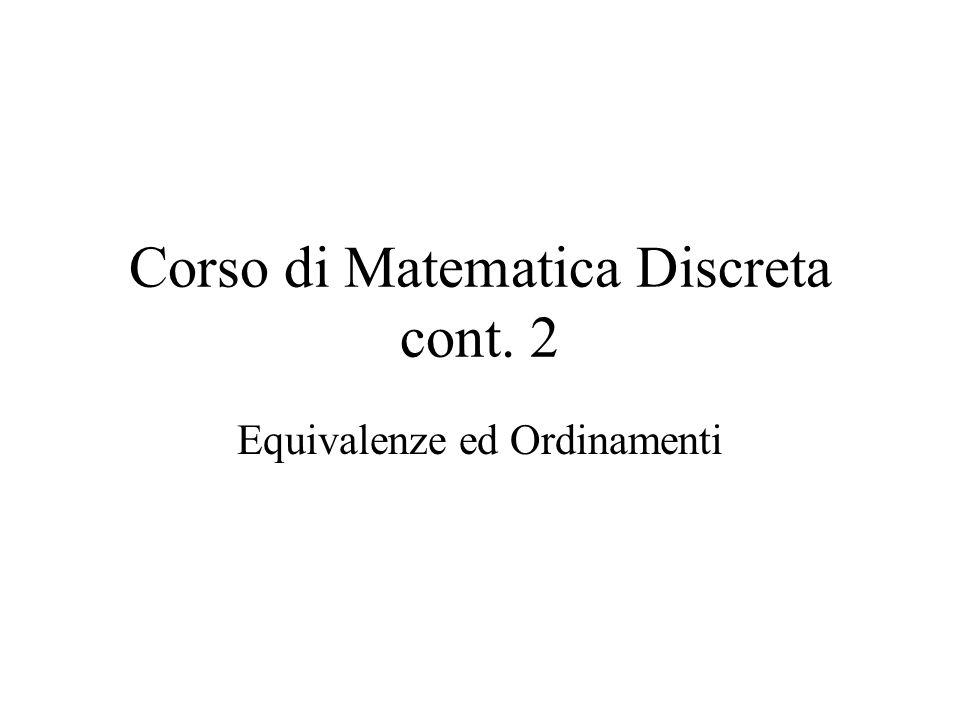 Corso di Matematica Discreta cont. 2