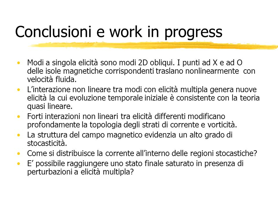 Conclusioni e work in progress