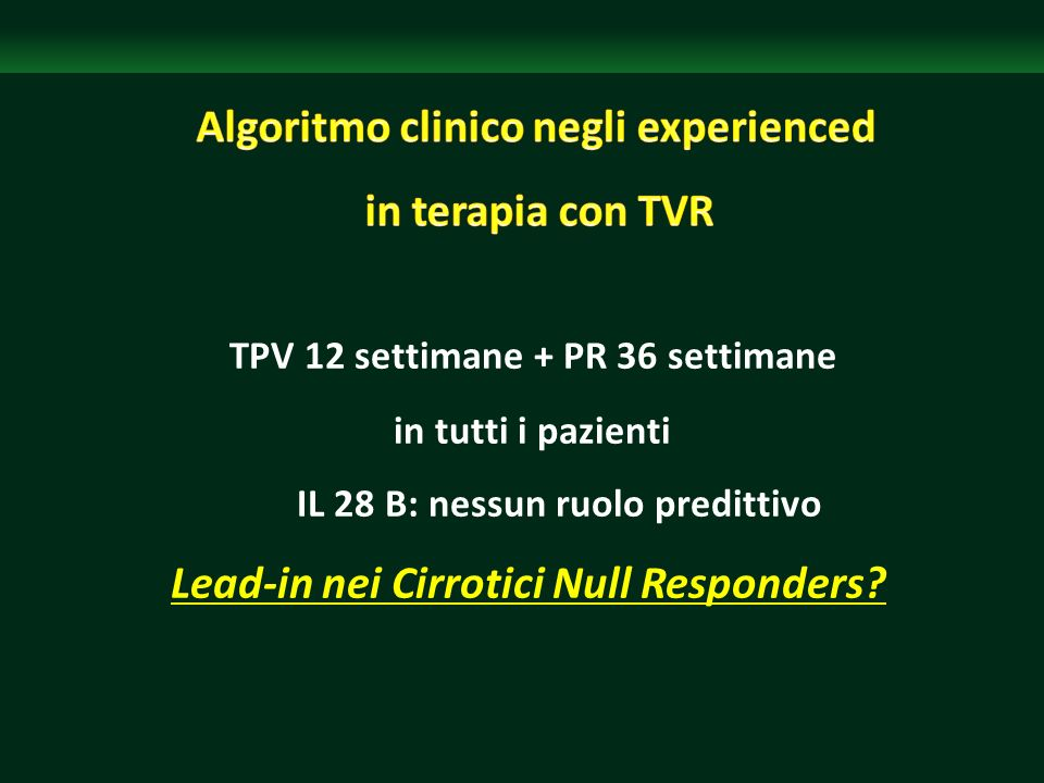 Algoritmo clinico negli experienced in terapia con TVR