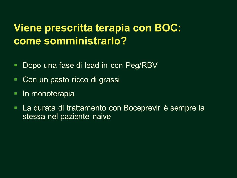 Viene prescritta terapia con BOC: come somministrarlo